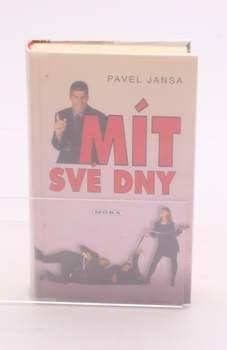 Kniha Pavel Jansa: Mít své dny