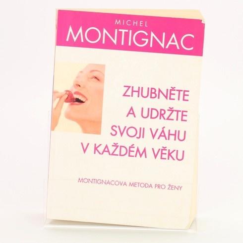 Zhubněte a udržujte váhu Michel Montignac