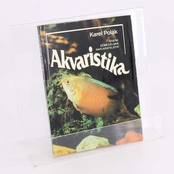 Kniha Akvaristika Karel Polák
