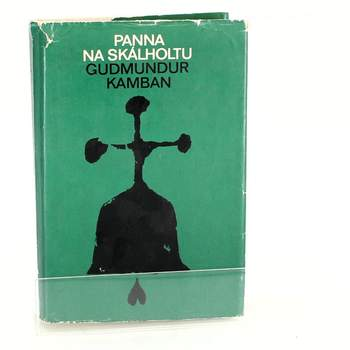 Kniha Gudmundur Kamban: Panna na Skalholtu