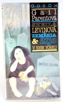 Kniha Gail Parent: Sheila Levinová zemřela