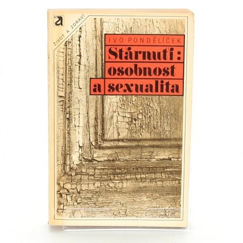 Kniha Stárnutí: osobnost a sexualita
