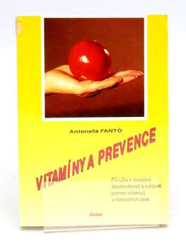 Kniha Antonella Fantó: Vitamíny a prevence