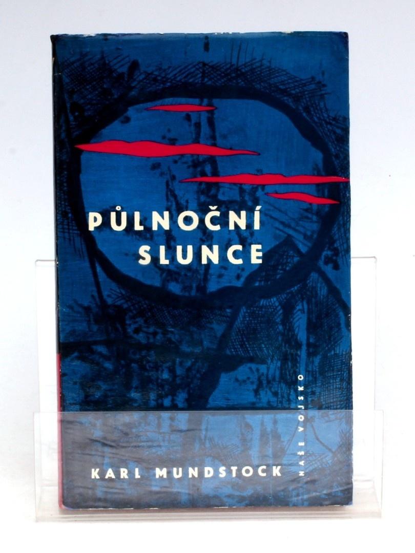 Kniha Karl Mundstock: Půlnoční slunce