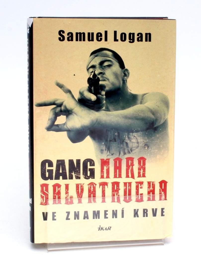 Gang Mara Salvatrucha - Ve znamení krve