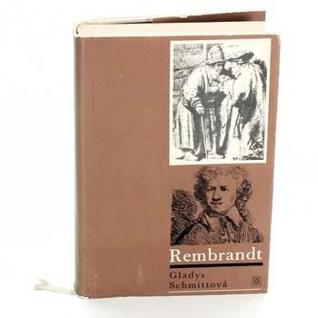 Kniha Odeon Gladys Schmitt: Rembrandt