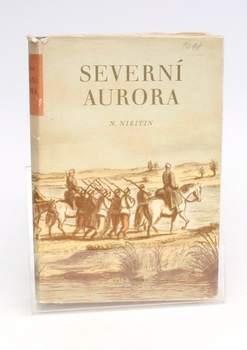 Kniha N. Nikitin: Severní Aurora