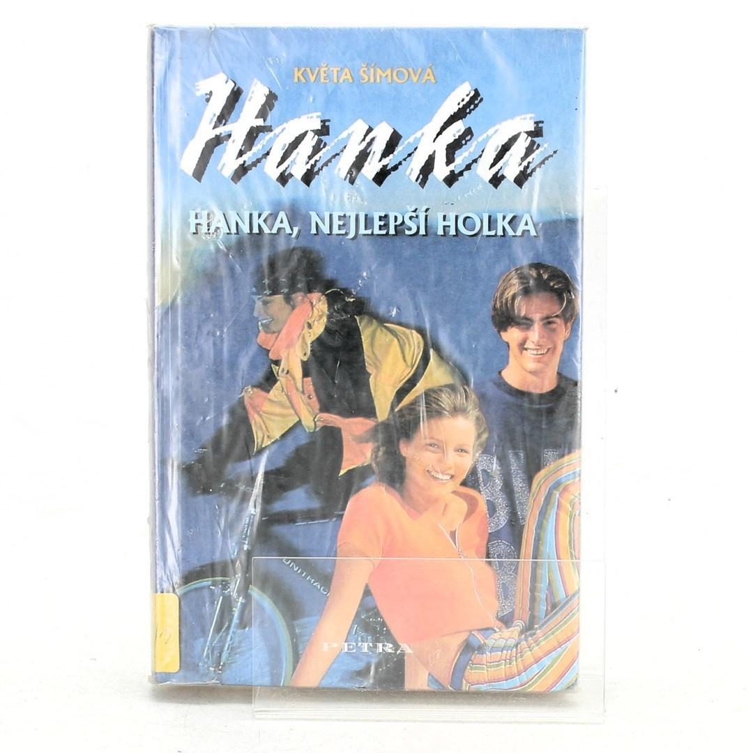 Květa Šímová: Hanka, nejlepší holka