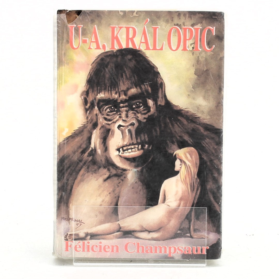 Félicien Champsaur: U-A, král opic