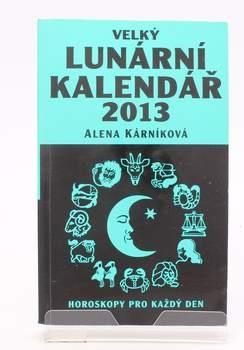 Alena Kárníková: Velký lunární kalendář 2013