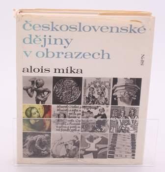 Alois Míka: Československé dějiny v obrazech