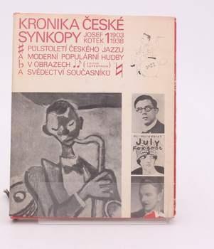 Kniha Josef Kotek: Kronika české synkopy