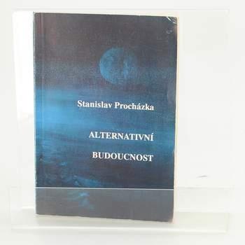 Kniha S. Procházka: Alternativní budoucnost
