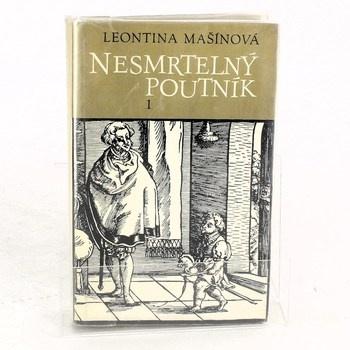 Leontina Mašínová: Nesmrtelný poutník I: Mladá léta Jana…