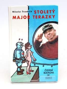 Miloslav Švandrlík: Stoletý major Terazky