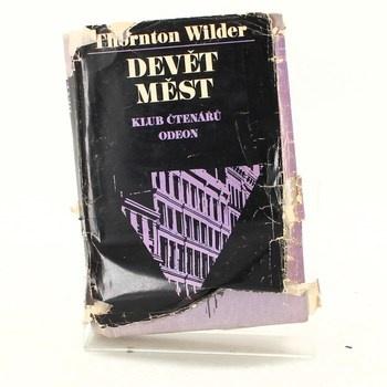Thornton Wilder: Devět měst