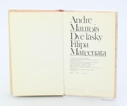 Kniha André Maurois: Dvě lásky Filipa Marcenata