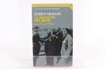 Kniha Enrico Deaglio: La Banalita del Bene