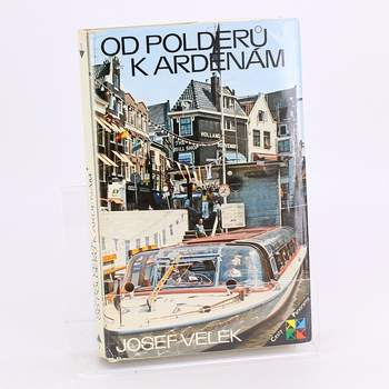 Kniha Od Polderů k Ardenám Josef Velek