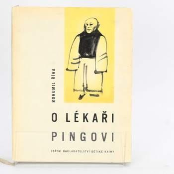 Kniha O lékaři Pingovi Bohumil Říha