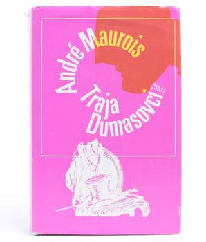 Kniha André Maurois: Traja Dumasovci