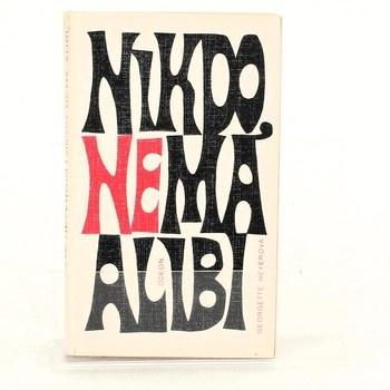 Georgette Heyer: Nikdo nemá alibi