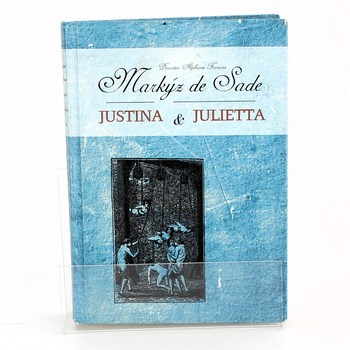 Markýz de Sade:Justuna a Julieta