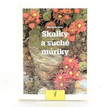 Skalky a suché múriky-Martin Haberer