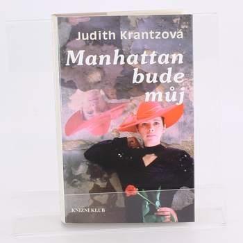 Kniha Manhatten bude můj Judith Krantzová