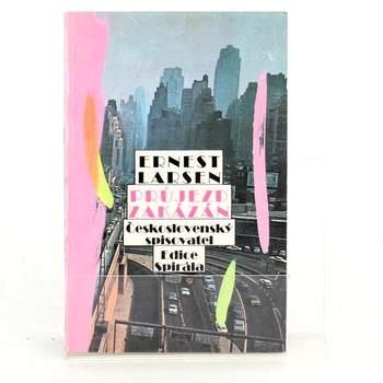 Kniha Průjezd zakázán- Ernest Larsen