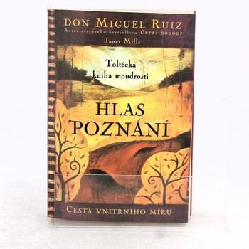 Kniha Hlas poznání Don Miguel Ruiz