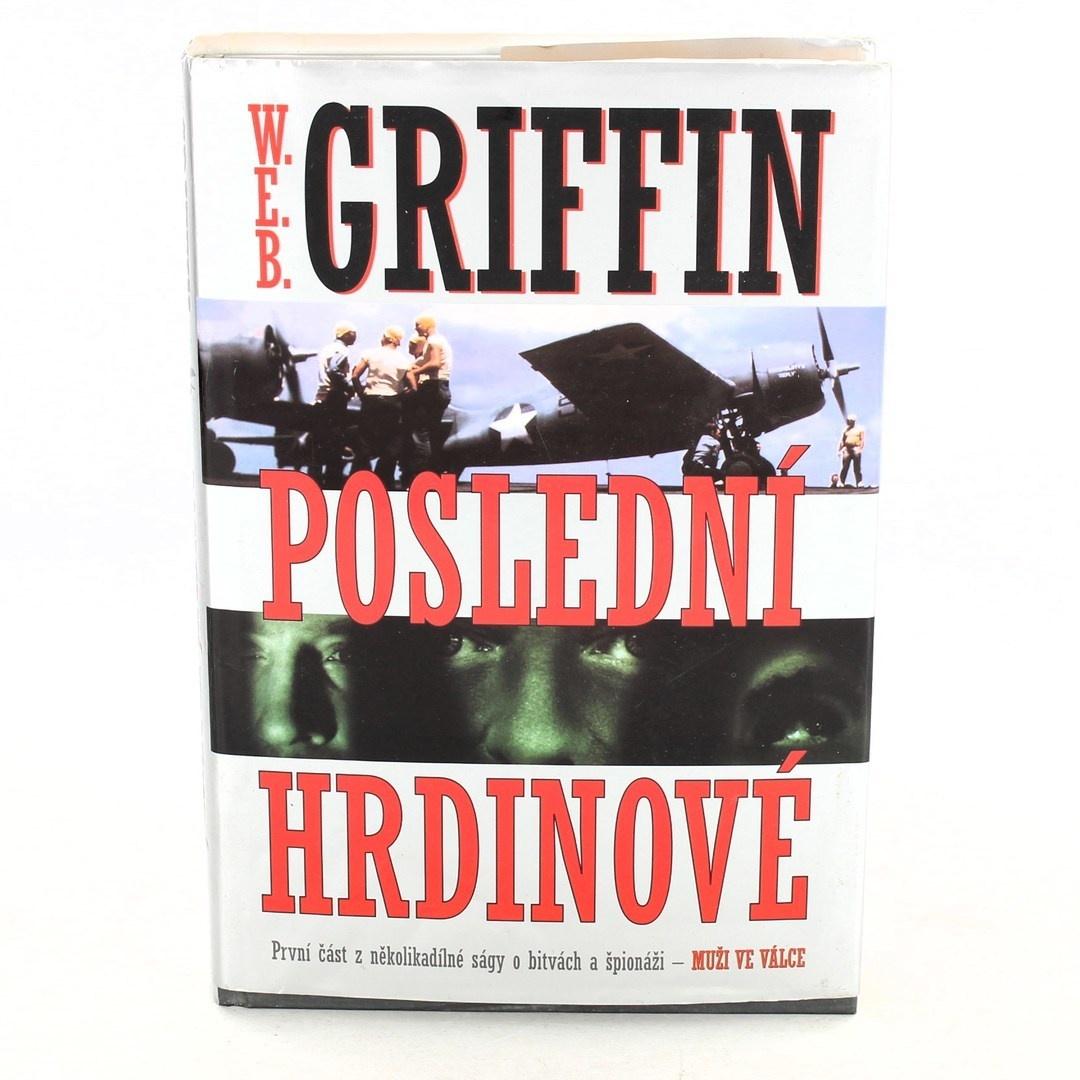 William Griffin: Poslední hrdinové