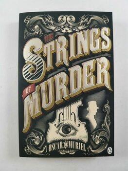 Oscar de Muriel: The Strings of Murder