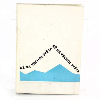 Cestopisná kniha Až na vrchol světa