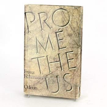 Kniha Franz Fühmann: Prométheus Bitva s Titány