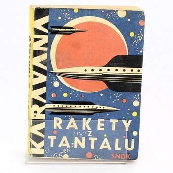 Jaroslav Simonides: Rakety z Tantalu