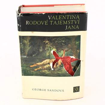 George Sand: Valentina / Rodové tajemství / Jana