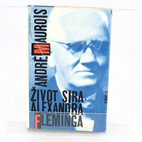 Kniha André Maurois: Život sira Alexandra Fleminga