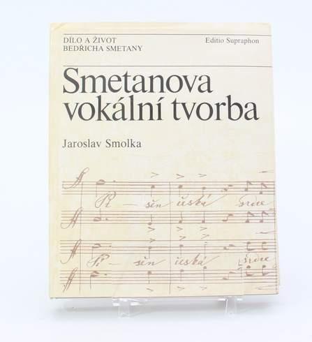 Jaroslav Smolka: Smetanova vokální tvorba