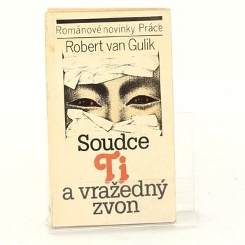 Robert van Gulik: Soudce Ti a vražedný zvon