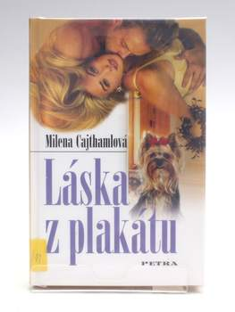 Kniha Milena Cajthamlová: Láska z plakátu
