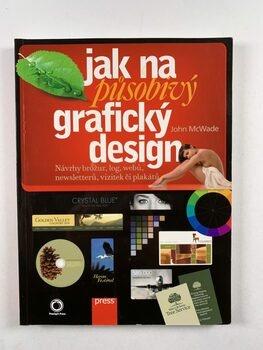 Jak na působivý grafický design