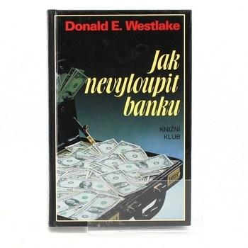 Donald E. Westlake: Jak nevyloupit banku