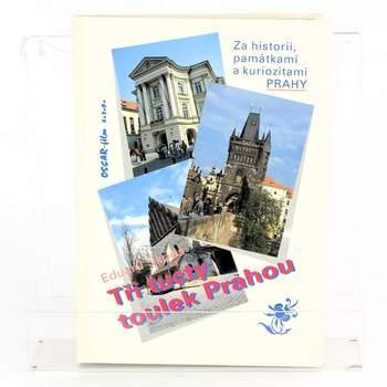 Kniha Tři tucty toulek Prahou