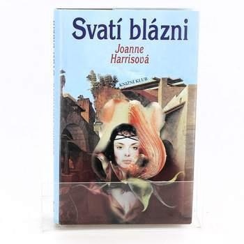 Kniha Svatí blázni, Joanne Harrisová