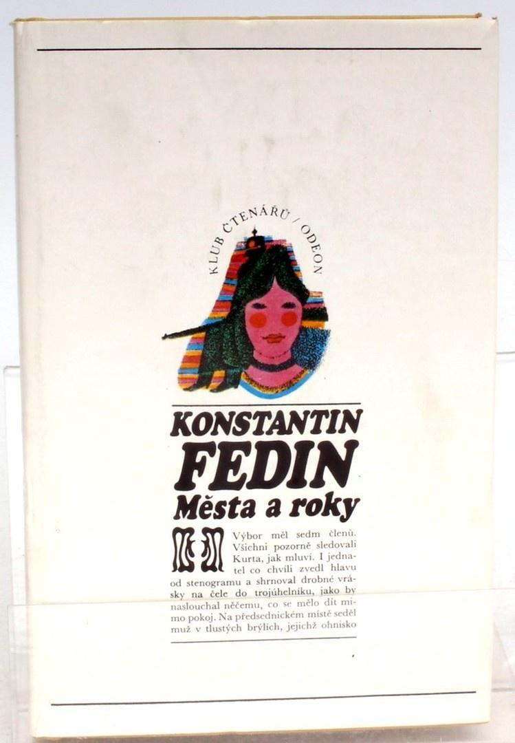 Kniha Konstantin Fedin: Města a roky