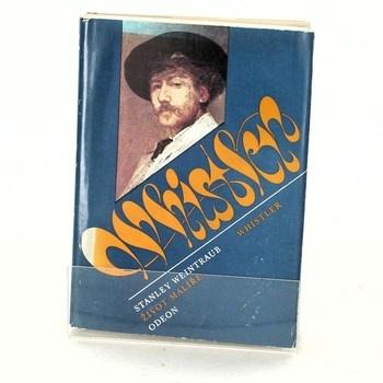 Stanley Weintraub: Whistler
