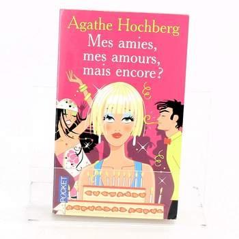 Kniha Mes amies, mes amours, mais encore?