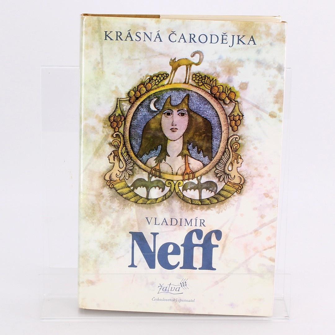 Kniha Vladimír Neff: Krásná čarodějka