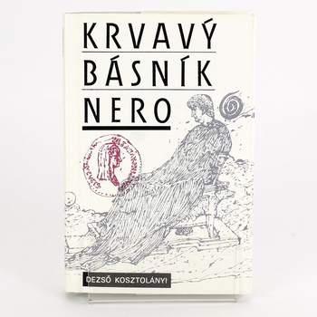 Kniha Dezsö Kosztolányi: Krvavý básník Nero